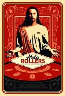 'HOLY ROLLERS' DOCUMENTARY REQUIRES SUSPENSION OF DISBELIEF.