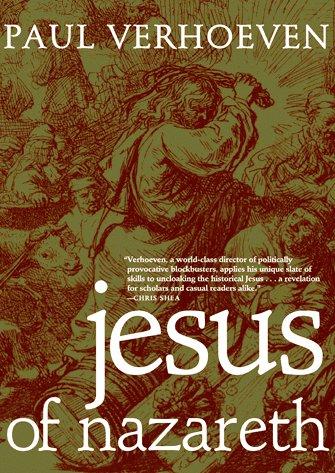 PAUL VERHOEVEN TO PRESENT REVISIONIST PORTRAIT OF CHRIST.