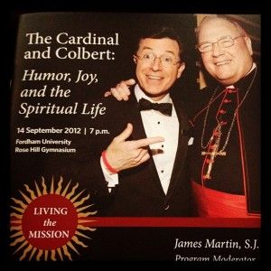 THE JOY OF THE LORD, SAID COMEDIAN STEPHEN COLBERT, IS THE 'INFALLIBLE SIGN OF THE PRESENCE OF GOD.'