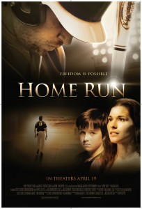 'HOME RUN,' A FEEL-GOOD, FAITH-BASED FILM, OPENED YESETRDAY IN THEATERS NATIONWIDE.