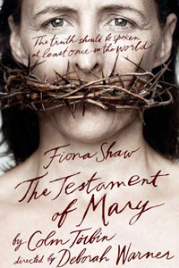 BROADWAY PLAY, 'THE TESTAMENTOF MARY,' IS PROFOUNDLY OFFENSIVE TO CHRISTIANS.